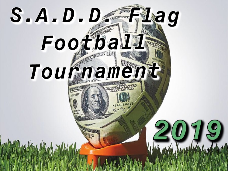 S.A.D.D.+club+is+hosting+a+flag+football+tournament+that+offers+a+chance+to+earn+scholarship+money.